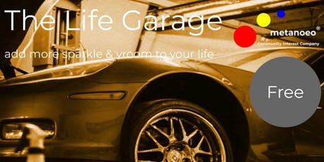 The Life Garage - Wellbeing workshops for the whole community tickets