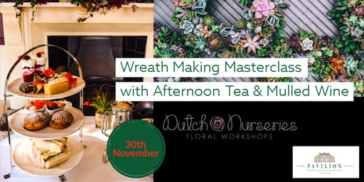 Wreath Making with Afternoon Tea & Mulled Wine