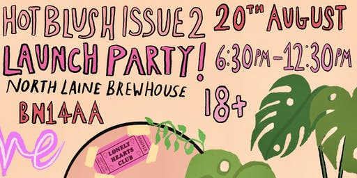 Hot Blush (Issue 2) Launch Party