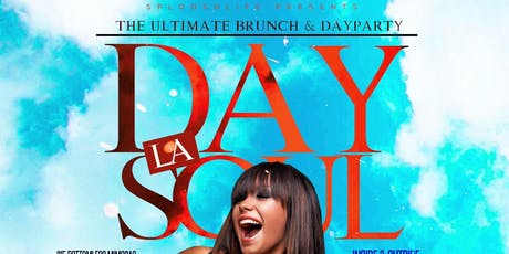 """DAY La Soul"" The Ultimate Day Party   tickets"