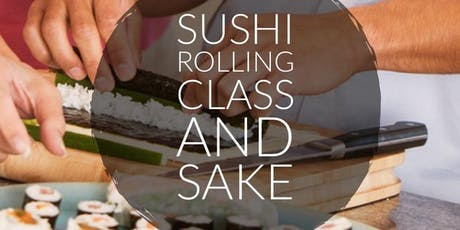 Sushi Rolling Class and Sake Pairing  tickets