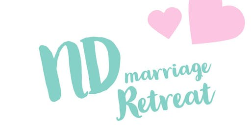 2019 ND Marriage Retreat