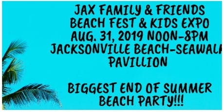 Jax. Family & Friends Beach Fest & Kids Expo tickets