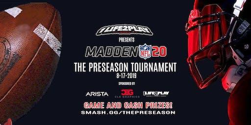 The Preseason Tournament - Madden NFL 20