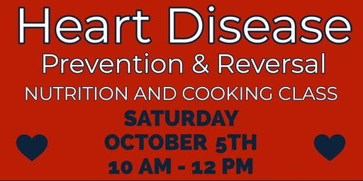 FREE Nutrition Class: Heart Disease Prevention & Reversal