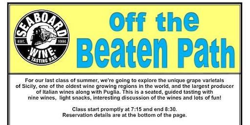 "Seaboard Wine's ""Off The Beaten Path"" Summer Series - Sicily!"