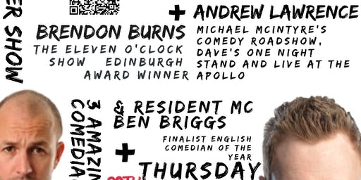 Live Stand up Comedy with headliners Andrew Lawrence and Brendon Burns