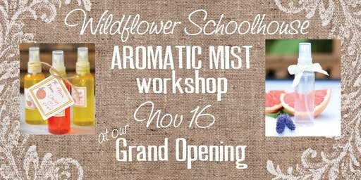 Aromatic Mist Workshop