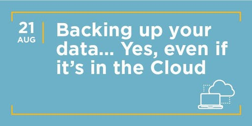 HAYVN TECH WORKSHOP - Backing Up - Even in the Cloud, Technology Series