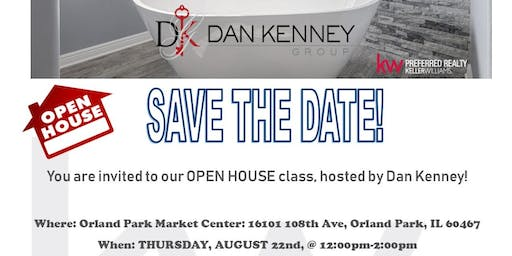 Open House With Dan Kenney!