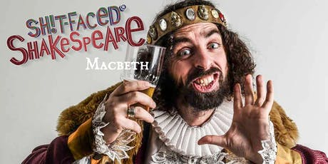 Shit-faced Shakespeare®: Macbeth @ The Rockwell / BOS tickets