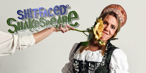 Shit-faced Shakespeare®: A Midsummer Night's Dream / BOS