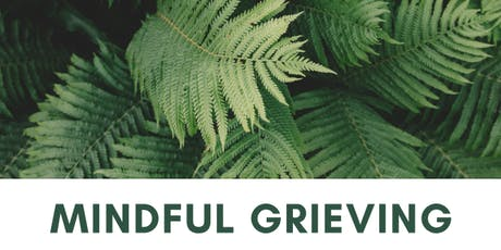 Mindful Grieving tickets