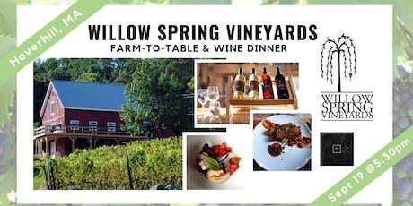 Willow Spring Vineyard Dinner & Wine Tasting tickets