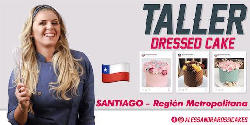 "Taller Reposteras de Éxito ""Dressed Cake"" - SANTIAGO"