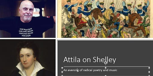 Attila the Stockbroker on Shelley! An evening of  radical poetry and music.