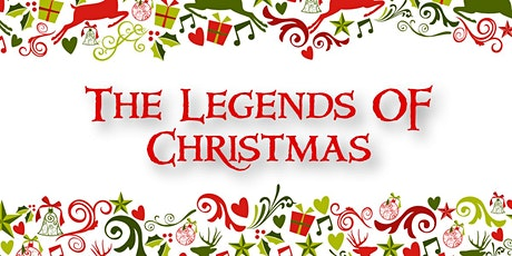 The Legends of Christmas tickets