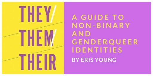 They/Them/Their Launch with Eris Young