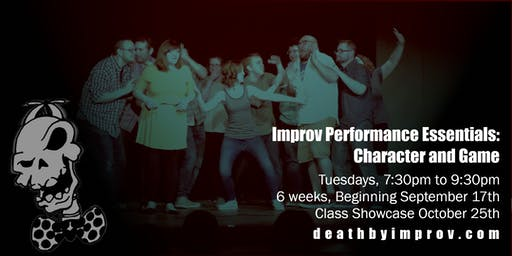 Improv Performance Essentials: Character and Game