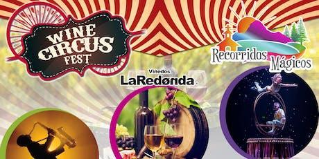 Wine Circus Fest 2019 entradas