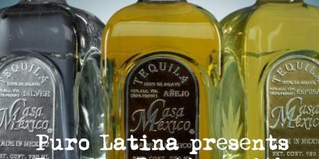 Puro Latina and Casa Mexico Tequila and Cigar Pairing tickets