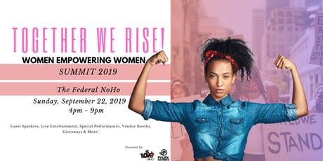 "Together We Rise Summit - ""Women Empowering Women"" tickets"