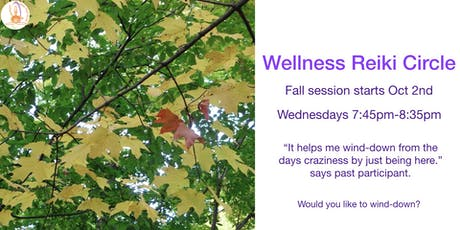Wellness Reiki Circle Fall tickets