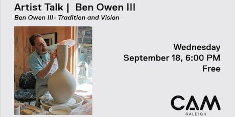 Artist Talk: Ben Owen III tickets