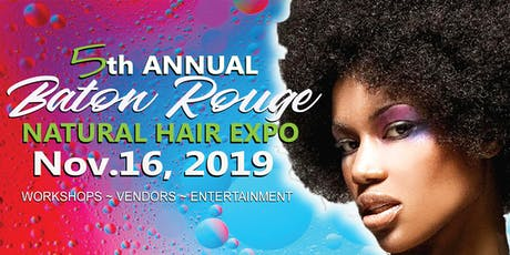 5th Annual Baton Rouge Natural Hair Expo  tickets