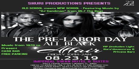 Pre-Labor Day All-Black Affair tickets