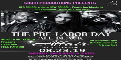 Pre-Labor Day All-Black Affair