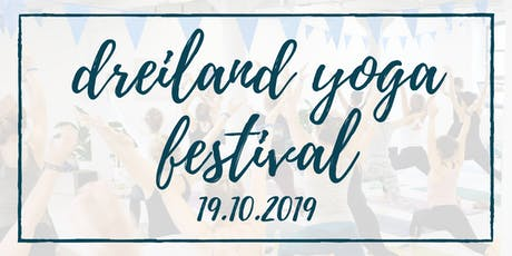 Dreilandyoga Festival 2019 - Early Bird Tickets Tickets