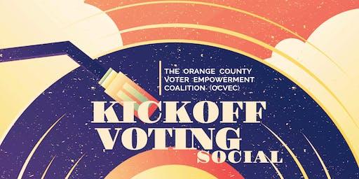 Orange County Voter Empowerment Coalition Kickoff Voting Social