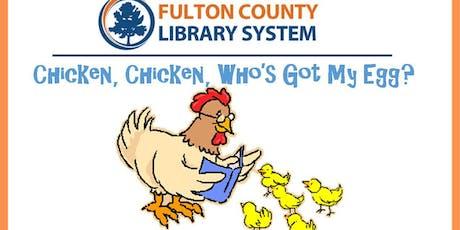 Chicken, Chicken, Who's Got My Egg? tickets