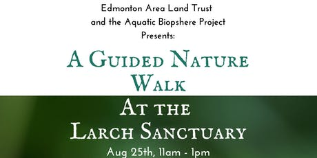 Larch Sanctuary Guided Nature Walk tickets