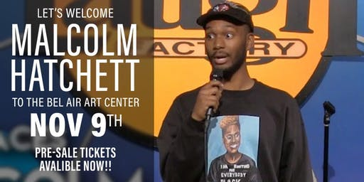 The Mount Collective (The Comedy Incubator)  Presents Malcolm Hatchett