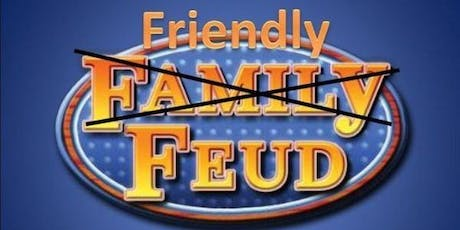 Friendly Feud tickets