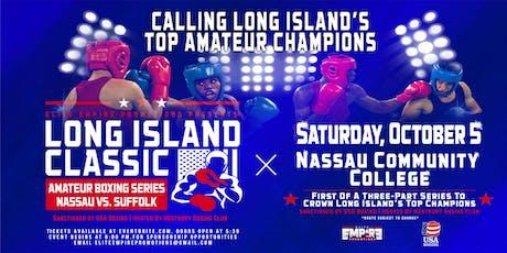 "Elite Empire Presents: ""Long Island Classic"" Amateur Boxing  Series tickets"