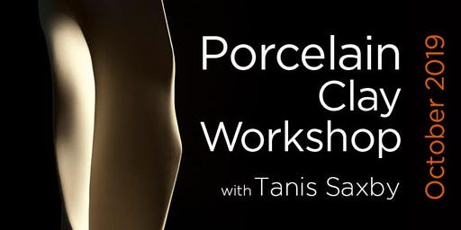 Porcelain Clay Workshop, October 5&6