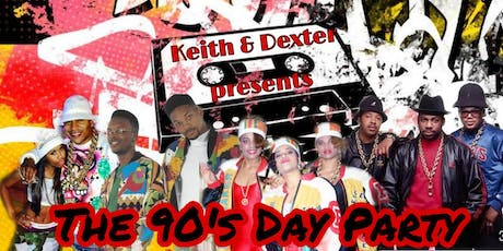 Keith & Dexter 90's  Day Party tickets