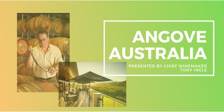 DC -- Australian Feature: ANGOVE, Organic with Winemaker, Tony Ingle tickets