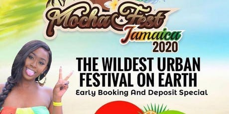MOCHA FEST JAMAICA MAY 21 - 26, 2020 - All Inclusive Resorts Memorial Weekend 2020 tickets