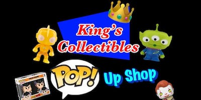 King's Collectibles Pop! Up Shop