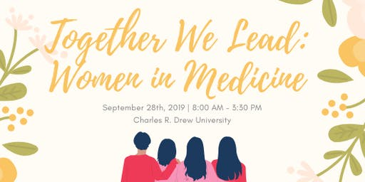 Together We Lead (TWL): Women in Medicine