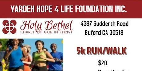 Yardeh Hope 4 Life Foundation Inc.'s Run/Walk for a cau tickets