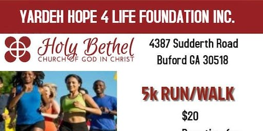 Yardeh Hope 4 Life Foundation Inc.'s Run/Walk for a cau