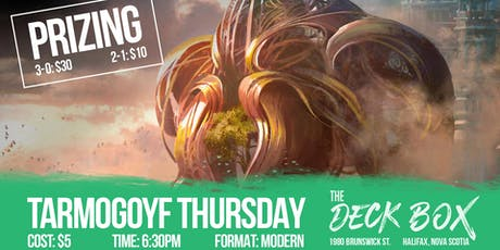 Tarmogoyf Thursday  tickets