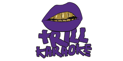 TRILL Karaoke: Houston