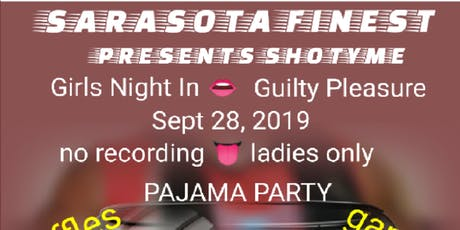 Girls Night In Guilty Pleasure Pajamas Party tickets