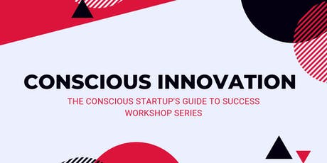 Conscious Innovation Pitching 101: Anatomy Of A Perfect Pitch tickets